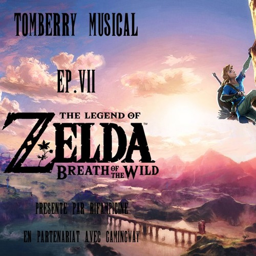 Tomberry Musical Ep.7 : The Legend of Zelda Breath of the Wild