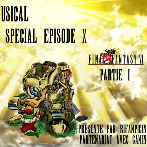 Tomberry Musical Ep. 10 : Final Fantasy VI Partie 1