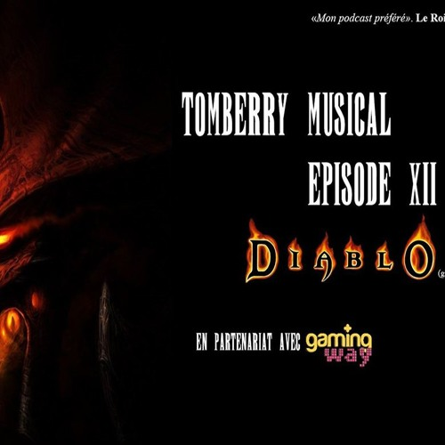Tomberry Musical Ep.12 : Diablo