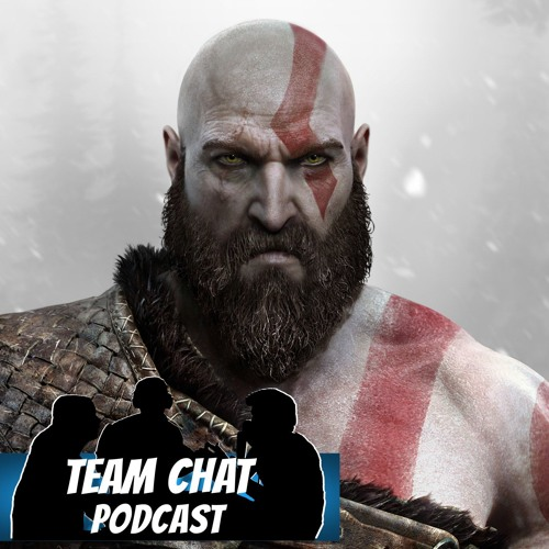 God of War First Impressions - Team Chat Podcast Ep. 116