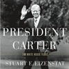 Interview with Ambassador Eizenstat, Author of President Carter: The White House Years (Part 1 of 4)