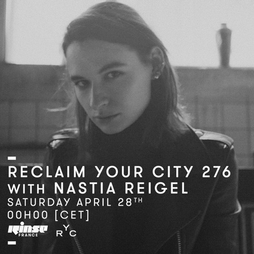 Reclaim Your City 276 | Nastia Reigel