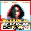 Dura (Remix) (Omix & Varo Gonzalez Edit)