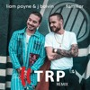 Liam Payne & J. Balvin - Familiar - TRP Remix