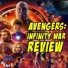 Avengers: Infinity War Review | The Comics Pals Episode 79