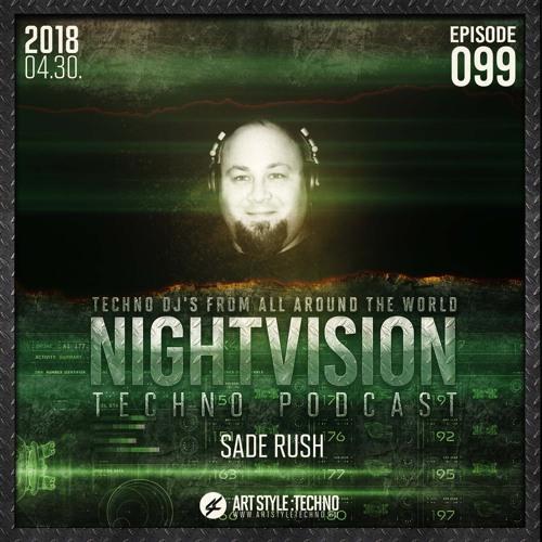 Sade Rush [HU] - NightVision Techno PODCAST 99