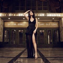 Selena Gomez - Same Old Love (Havana Mash-Up Remix by U4RIK)
