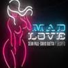 Sean Paul - Ft Becky G - David Guetta Mad Love - (Jeison Music Bootleg 2018)