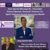 Honorable Donna Edwards On The Lyndia Grant Show, Topic National Assault Awareness Month