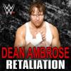WWE: Retaliation (Dean Ambrose) +AE (Arena Effect + Crowd)