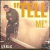 Lyric - Tell Me (Prod. by Rahlo)