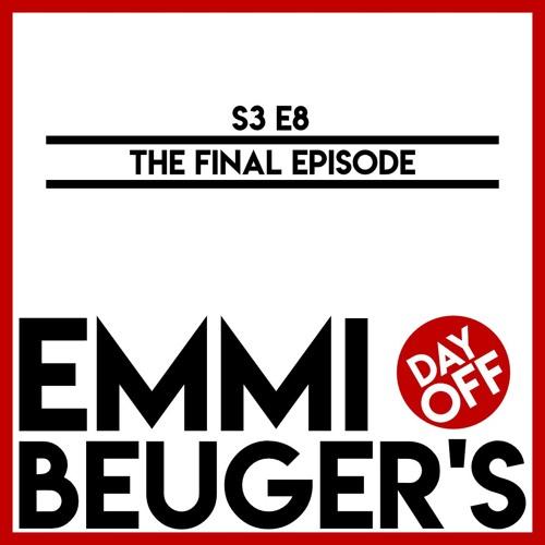 S3E8 | The Final Episode