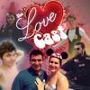 Download The Lovecast (ft. Thomas Adams, Carlos Cribeiro, and Kat) Mp3