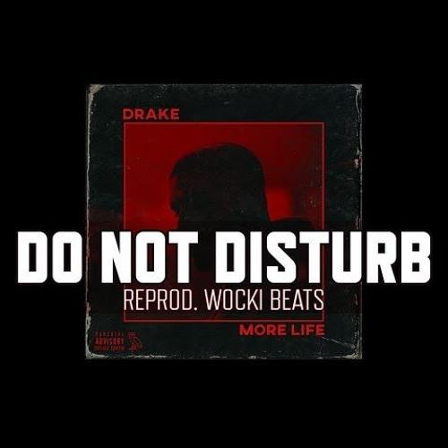 Drake do not disturb song