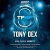 Tony Dex - TranceFamily SF 8th Year Anniversary - Kearnage USA -  04.28.18 (The Midway SF)