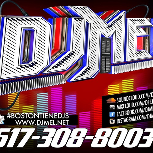 Dembow Mix 1 May2018 @DjMelBoston