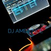 DJ AMBIENCE FIRST MIX
