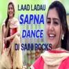 LAAD LADAU SAPNA [Remix] DJ SAINI ROCKS