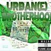 Urban(e) Brotherhood ft Grandmazta Yo, Cthe Freeman, Funmi Adams - My Beloved Country (Nigeria)