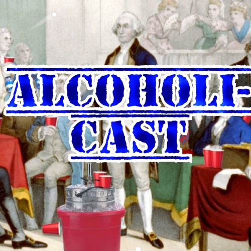 71.5 - Partying With The Founding Fathers (BONUS-Cast Improv Sketch)