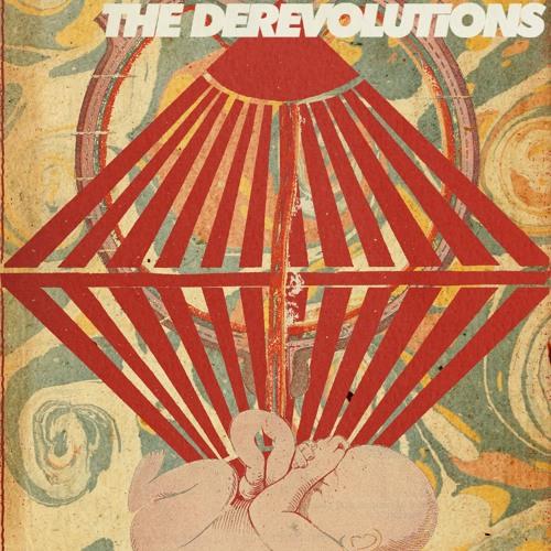 the derevolutions - It's a Derevolution Baby