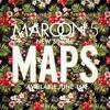Maroon5 Maps Remix Mp3
