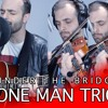 Under The Bridge - Red Hot Chili Peppers (One man trio)