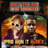 Rich The Kid - Who Run It (Remix) (Feat. Blac Youngsta)