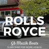 ROLLS ROYCE Hip Hop Rap Beat Instrumental.mp3
