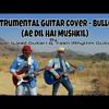 Bulleya Instrumental cover by Sagar & Yash