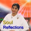 Soul Reflections ep 8 - Awakening with Brahma Kumaris -bk shivani