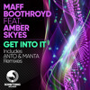 Maff Boothroyd - Get Into It Ft. Amber Skyes - Original Mix (SoundCloud Edit)