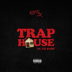 Trap House Ft Lil Baby