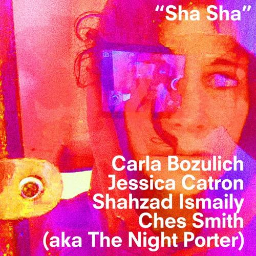 """Carla Bozulich/The Night Porter • """"Sha Sha"""""""