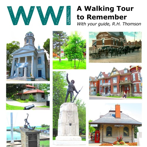 A Walk to Remember: Kingston in WWI