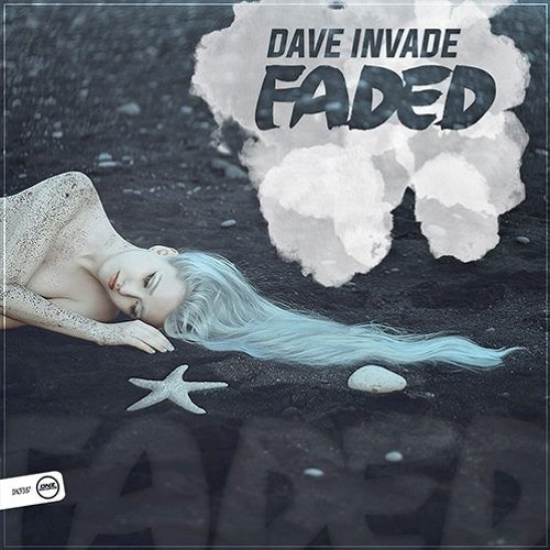 Dave Invade - Faded (DNZ Records)