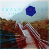 Swave Series: Vol. 05