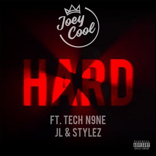 """Joey Cool """"Hard"""" Ft. Tech N9ne, JL, & Stylez"""