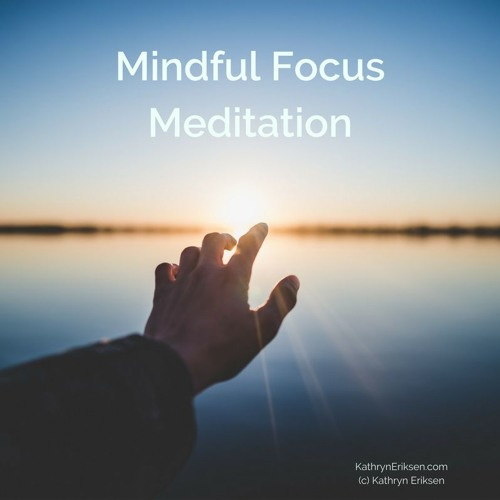 Mindful Focus Meditation