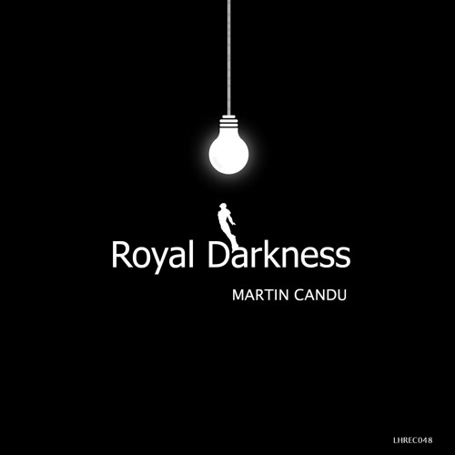 Martin Candu - Royal Darkness (Original Mix)