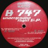 B 747 - Underground Flight