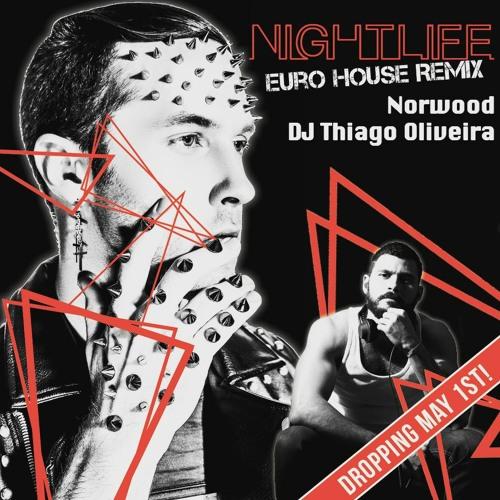 Norwood - Nightlife (Thiago Euro TribalHouse Remix) teaser