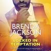 LOCKED IN TEMPTATION by Brenda Jackson