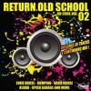 Evsolum - Return Old School Vol.2 (Continuous Mix)