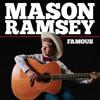Mason Ramsey - Famous (Trap Remix)