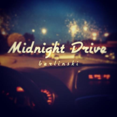 Midnight Drive by BERLINSKI