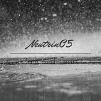 Neutrin05 - Rain and Tears