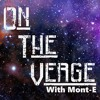 On The Verge - Episode 1 - Secrets Don't Make Friends