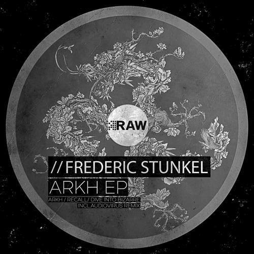 RAW023 - Frederic Stunkel - Arkh (EP)