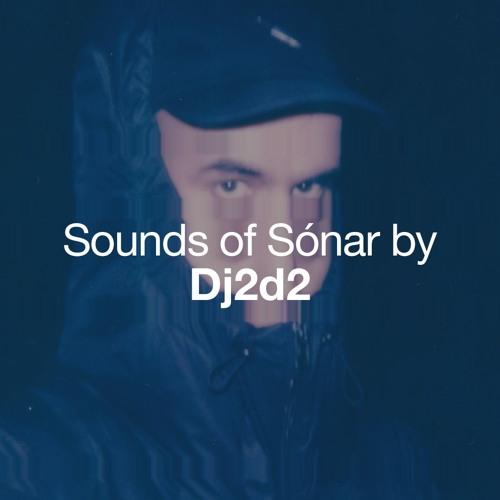 Sounds of Sónar by DJ2D2